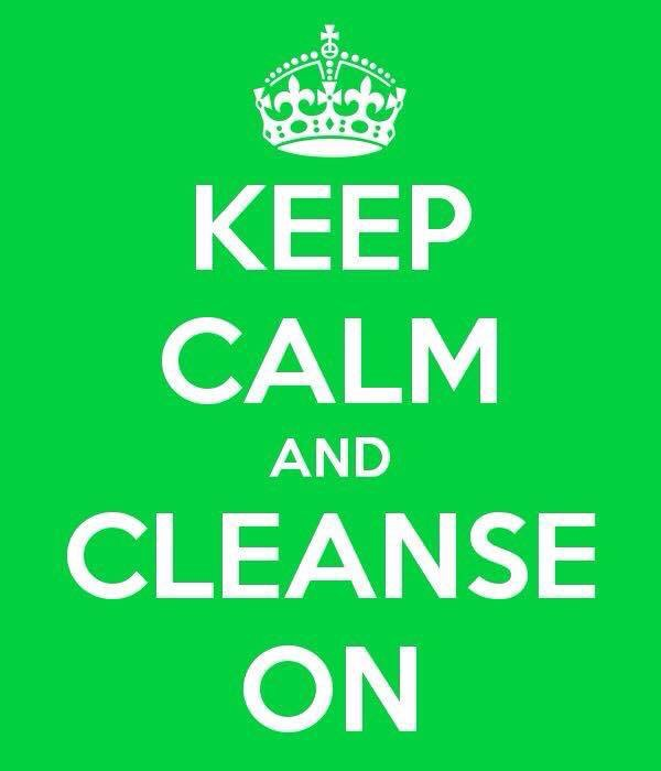 Image result for keep calm and cleanse